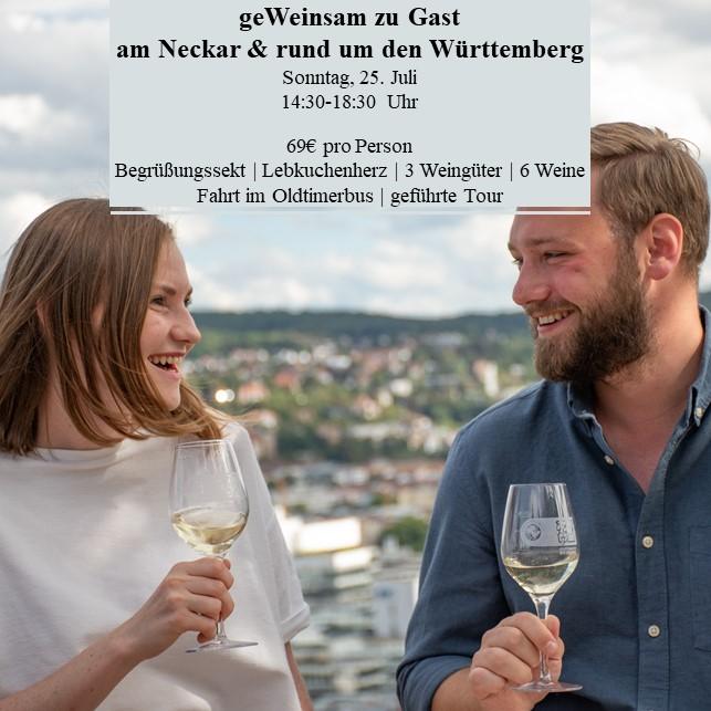 Stuttgarter Weindorf geWeinsam zu Gast am Neckar & rund um den Württemberg